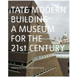 Tate Modern: Building a Museum for the 21st Century (signed limited edition)