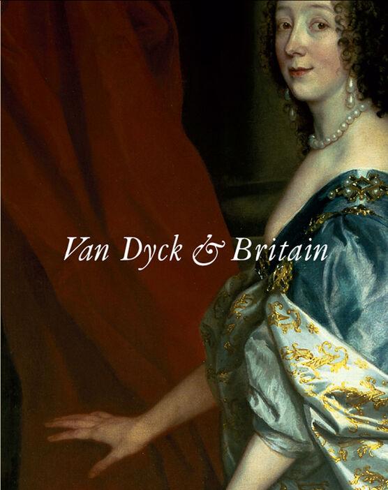 Van Dyck and Britain (paperback)