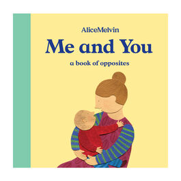 Me and You - a book of opposites