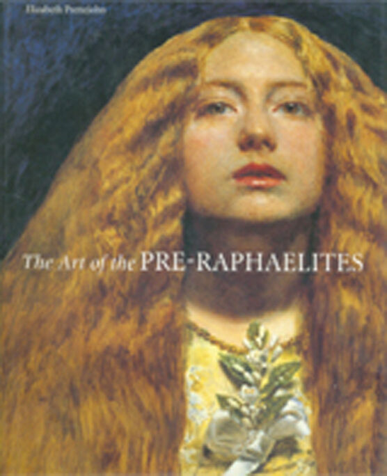 Art of the Pre-Raphaelites, The (PB)