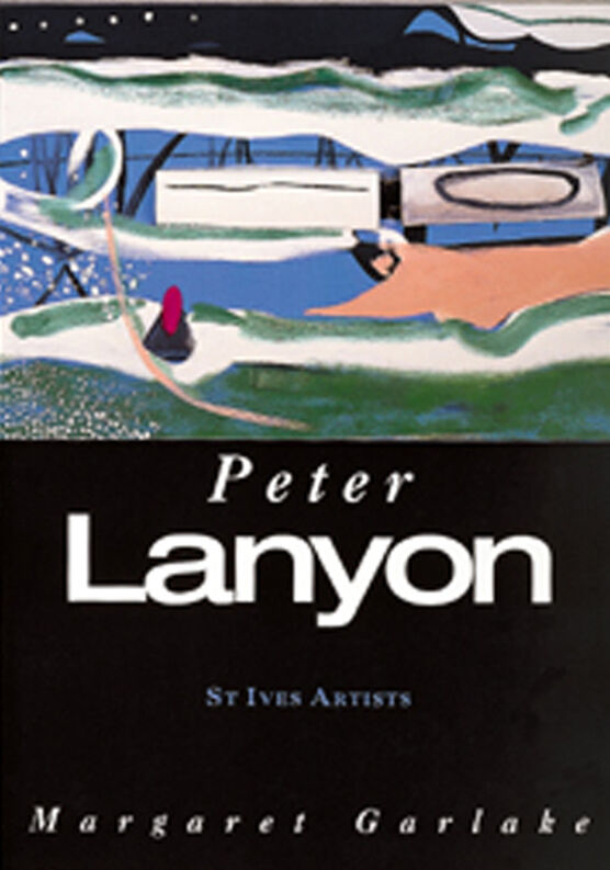 St Ives Artists: Peter Lanyon