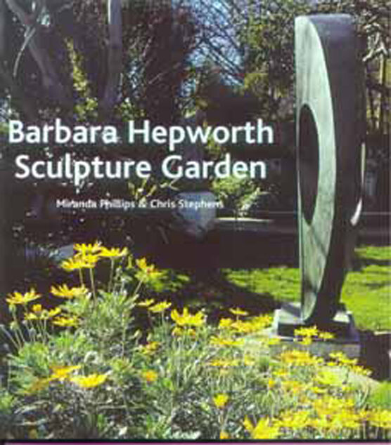 The Barbara Hepworth Sculpture Garden