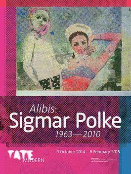 Polke: Alibis: Sigmar Polke exhibition poster