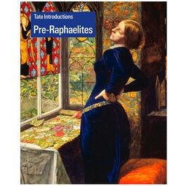 Tate Introductions : Pre-Raphaelites