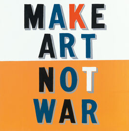 Bob and Roberta Smith: Make Art Not War