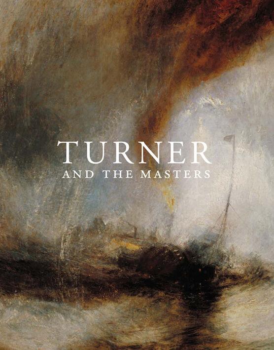 Turner and the Masters (hardback)