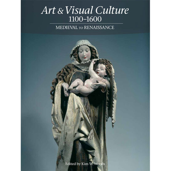 Art & Visual Culture 1100-1600: Medieval to Renaissance