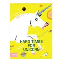 Hard Times for Unicorn (hardback)