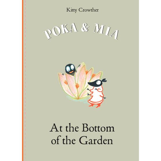 Poka & Mia: At the Bottom of the Garden