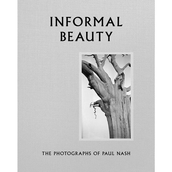 Informal Beauty The Photographs of Paul Nash