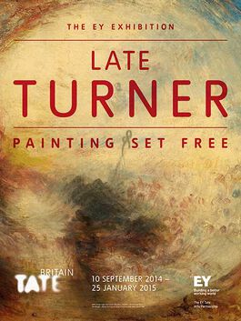 Turner: The EY Exhibition: Late Turner exhibition poster