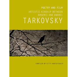 Arsenii Tarkovsky: Poems