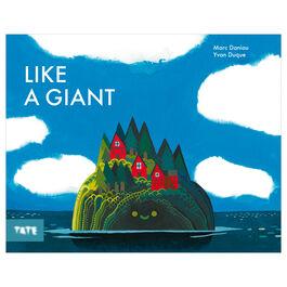Like a Giant