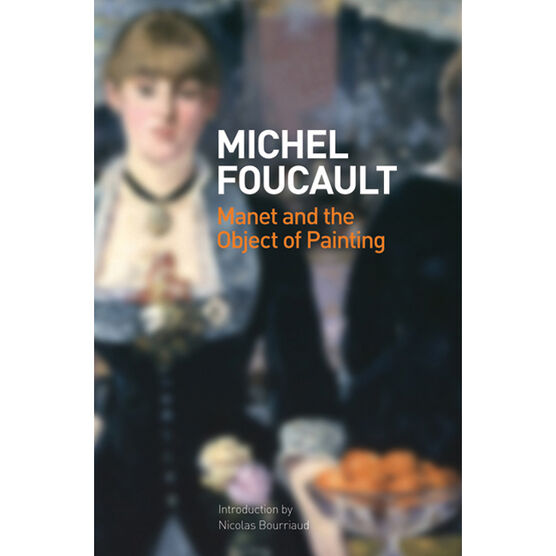 Manet and the Object of Painting (pb)