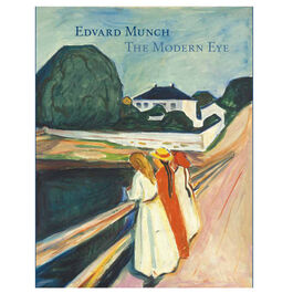 Edvard Munch: The Modern Eye (hardback)
