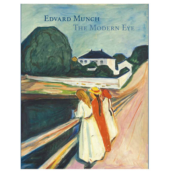 Edvard Munch: The Modern Eye (hardback)