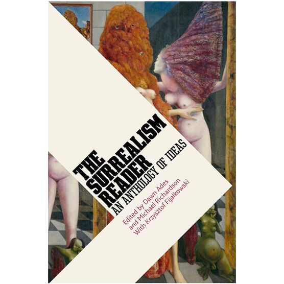 The Surrealism Reader