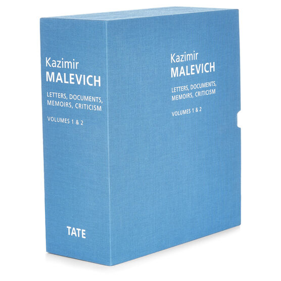 Kazimir Malevich: Letters, Documents, Memoirs and Criticism