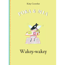 Poka & Mia: Wakey-wakey