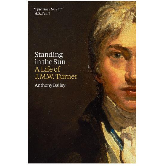 J.M.W. Turner: Standing in the Sun