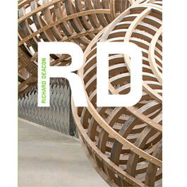 Richard Deacon (modern artist series)
