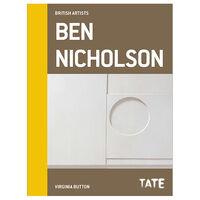 British Artists: Ben Nicholson