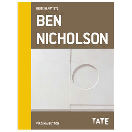 British Artists: Ben Nicholson
