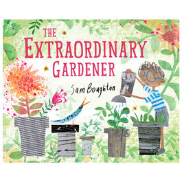 The Extraordinary Gardener (paperback)