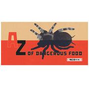 A-Z of Dangerous Foods