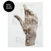 The Making of Rodin exhibition book