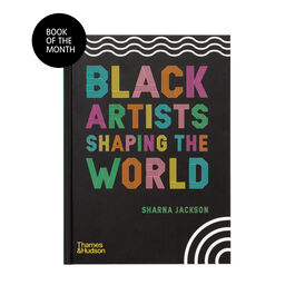 Black Artists Shaping the World
