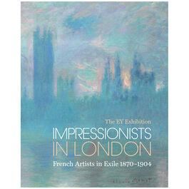 Impressionists in London (hardback)