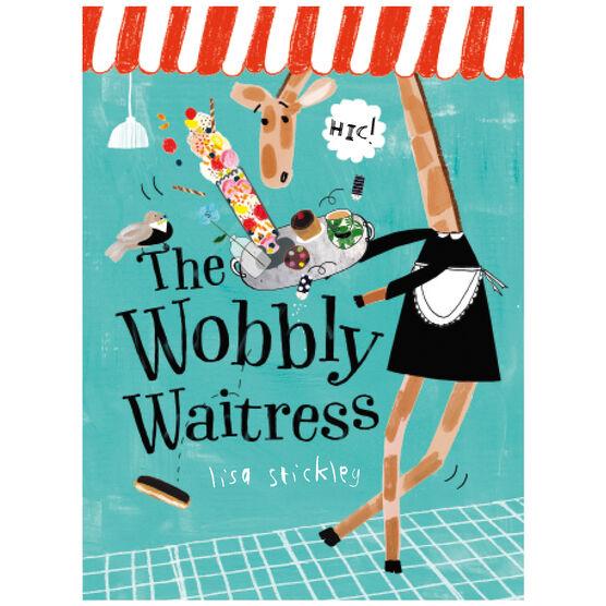 The Wobbly Waitress