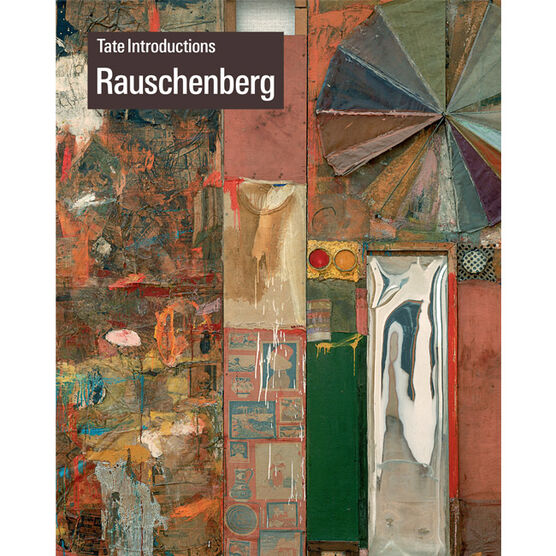 Tate Introductions: Rauschenberg